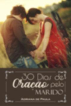 ebook_30_dias_de_oração_pelo_Marido_-_Ad