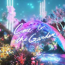 Come to the Garden Still 1500.jpg