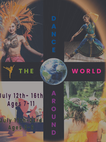 July 19th-23rd Ages 3-6 Around the World Dance Camp