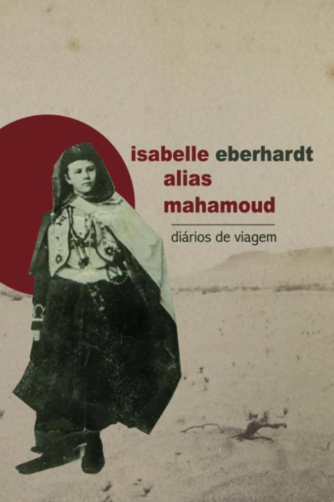 Isabelle alias Mahamoud • diários de viagem