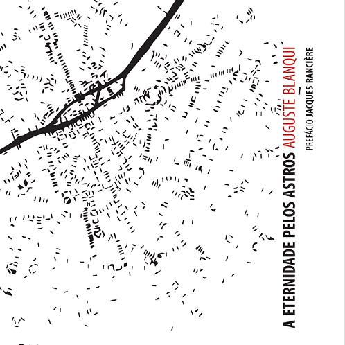A eternidade pelos astros | Auguste Blanqui