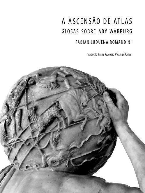 A ascensão de Atlas. Glosas sobre Aby Warburg