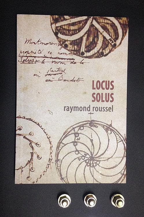Locus solus | Raymond Roussel