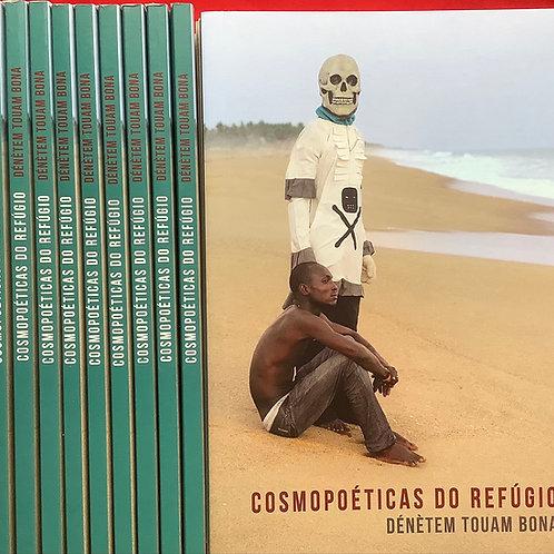 Cosmopoéticas do refúgio   Dénètem Touam Bona