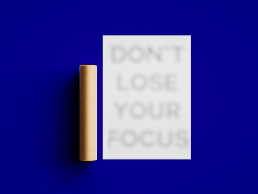 Don't Lose Your Focus.