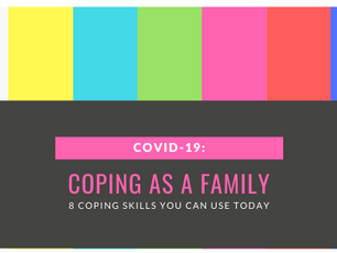 Ways to Cope as a Family with the COVID-19 Pandemic
