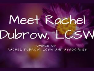 Meet Rachel Dubrow, LCSW