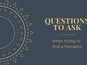 Questions to ask a prospective therapist, counselor, or psychologist in Northfield, IL