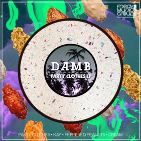 PARTY CLOTHES - D.A.M.B