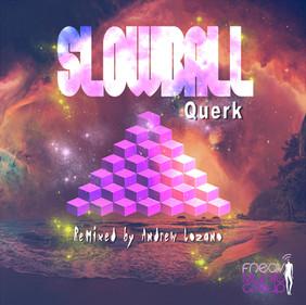 SLOWBALL - Querk