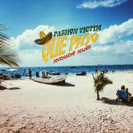 Muchacho -Major & Passion Victim Que Paso