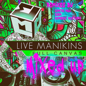 FULL CANVAS MIXED UP - Live Manikins