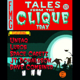 TALES FROM THE CLIQUE TRAX