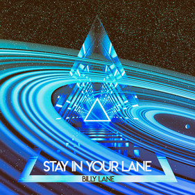 Stay In Your Lane-Billy Lane