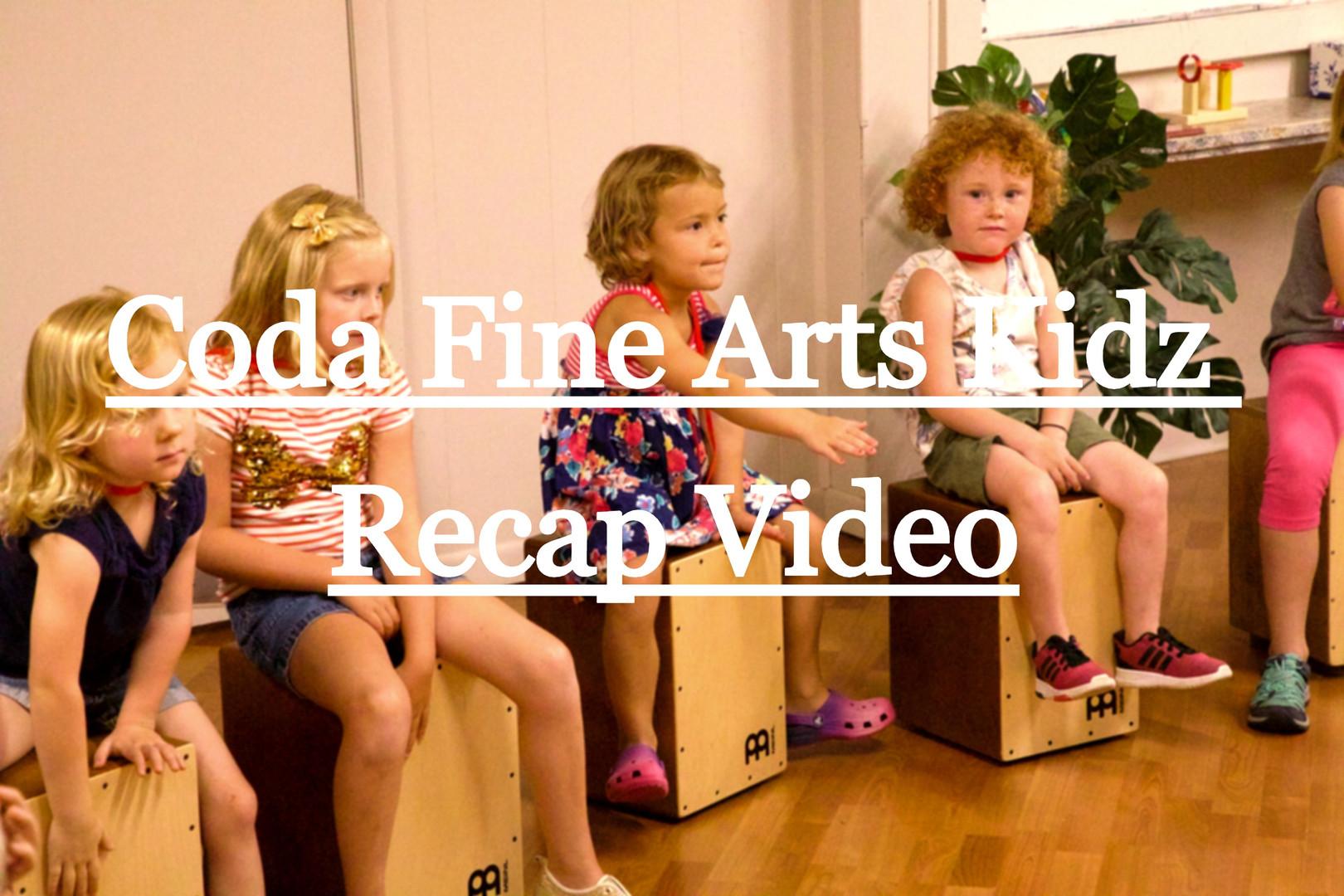 Coda Fine Arts Kidz Recap Video