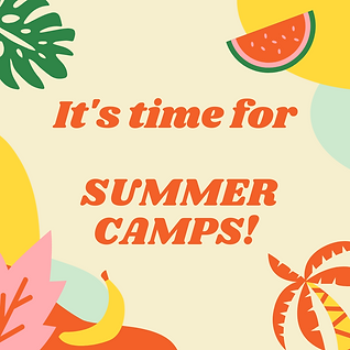 It's Time for Summer Camps!.png