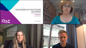 British Retail Consortium Webinar: The Store of the Future (is Here!)