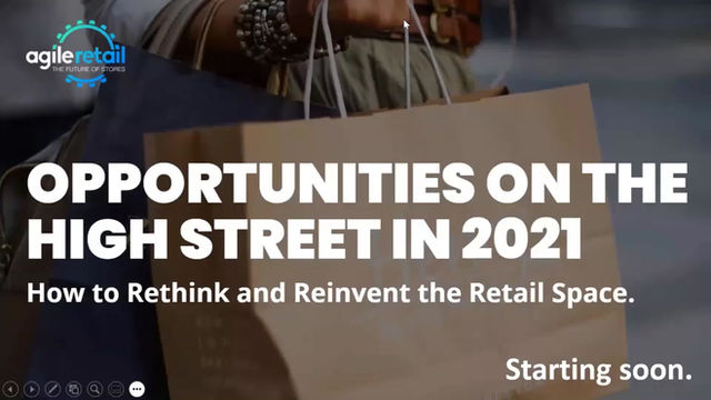 Opportunities on the High Street in 2021 - How to Rethink and Reinvent the Retail Space