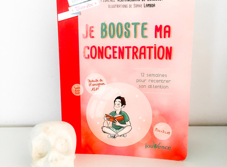 Booster votre concentration ! Boost your Focus !
