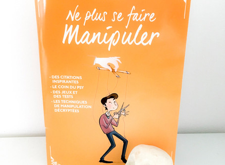 Ne vous laissez plus manipuler ! Do not let yourself be manipulated!