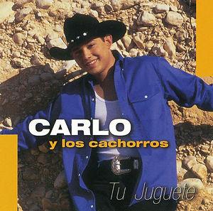Carlo Y Los Cachorros - 1999 Tu Juguete