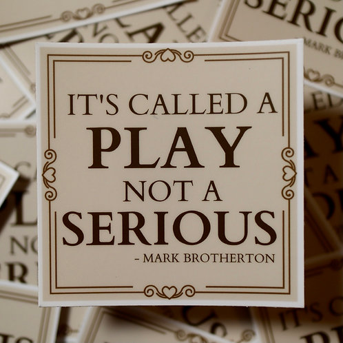 """""""Not a Serious"""" Sticker"""
