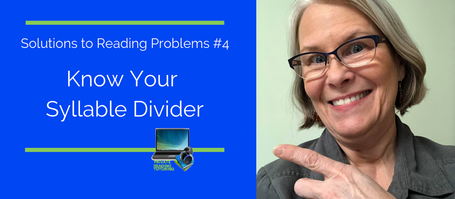 Solutions to Reading Problems #4 Know Your Syllable Divider