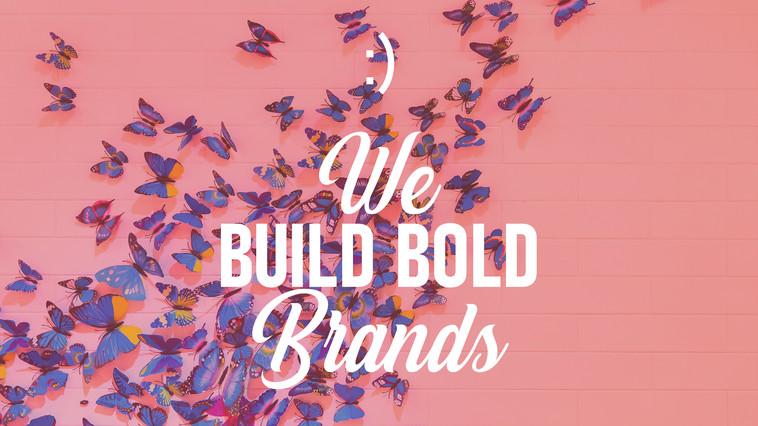 We Build Bold Brands Web Image.jpg