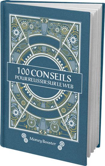 100 Conseils pour réussir sur le Web