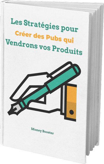Les stratégies pour créer des pub qui vendrons vos produits