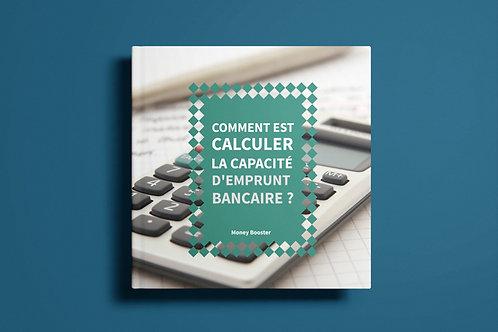 Comment est calculer la capacité d'emprunt bancaire ?