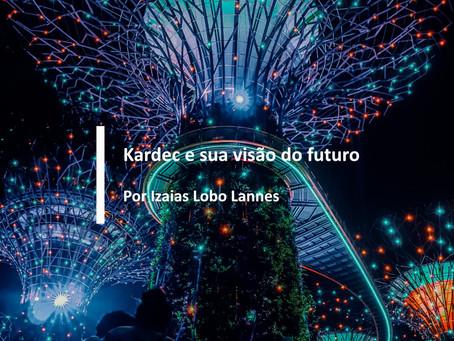 Kardec e sua visão do futuro