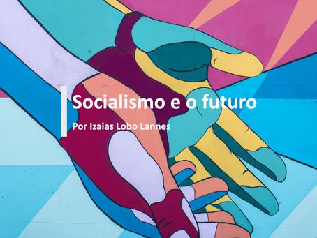 Socialismo e o futuro