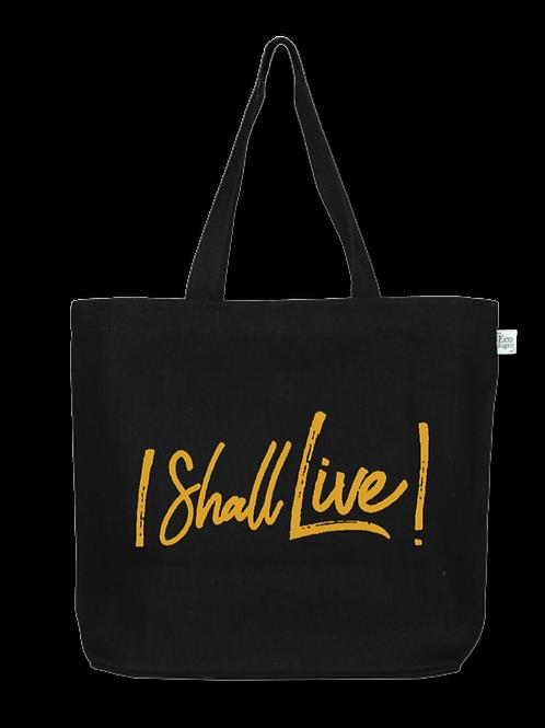 """I Shall Live!"" Black/Gold Tote Bag"