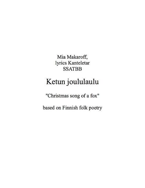 Ketun joululaulu (Christmas song of a fox) SSATBB