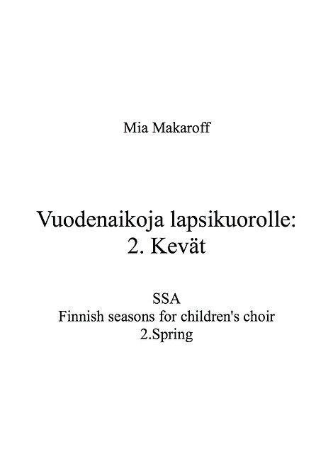Finnish Seasons: 1) Kevät / Spring