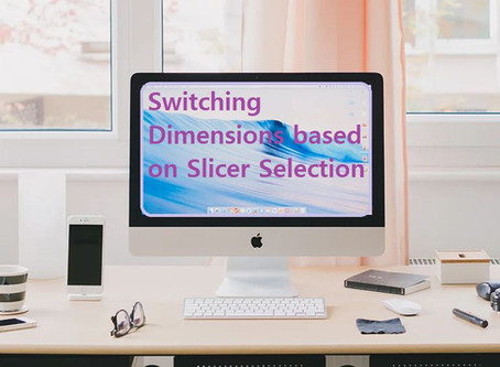 Switching Dimensions Based on Slicer Selection