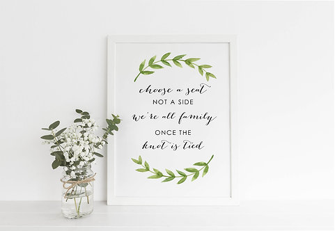 A3 unframed portrait 'Choose a Seat, Not a Side' Wedding Welcome Sign