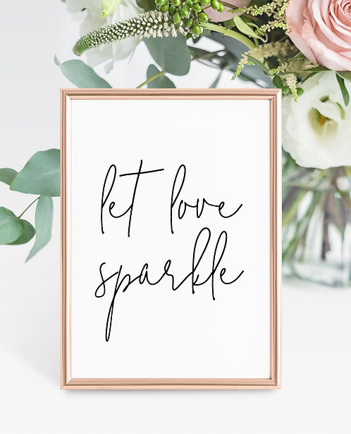 Unframed Gabriella A5 Wedding Sign- Let Love Sparkle
