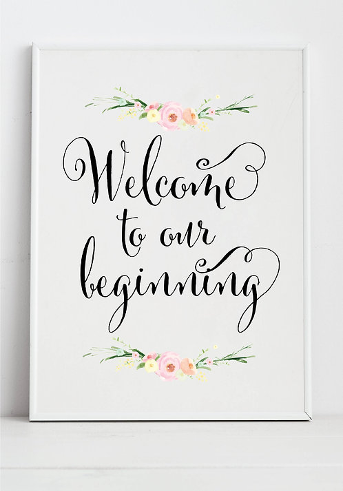 Rustic Floral A3 Welcome to or Beginning sign - BACKED/Unframed