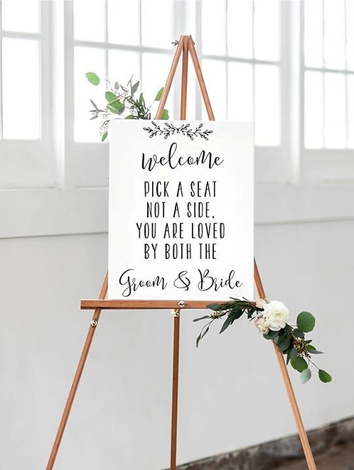 A2 Pick a Seat Not a Side You are loved by both the Groom & Bride Si
