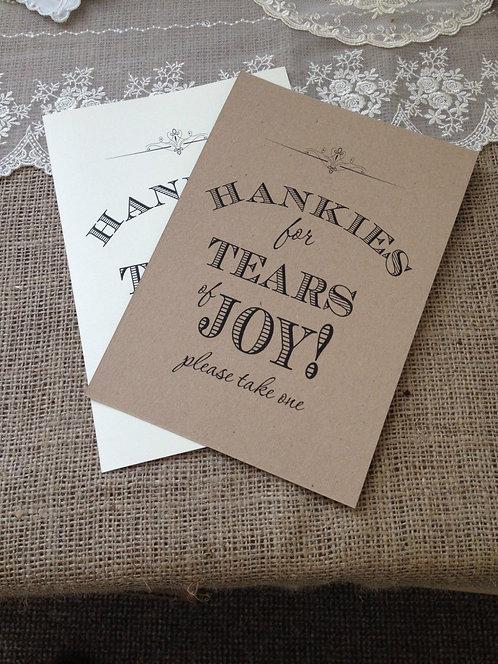 A5 Wedding 'Hankies for Tears of Joy' sign