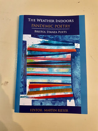 The Weather Indoors - Pandemic Poetry