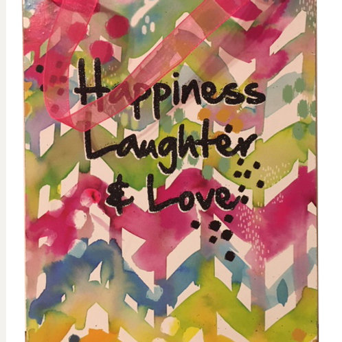 Happiness, Laughter & Love: 6x8""