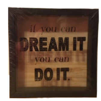 If you Can Dream It, You can Do it: 6x6