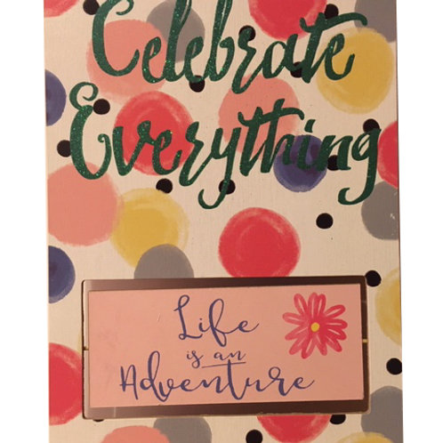 "Celebrate Everything: 10x8"""
