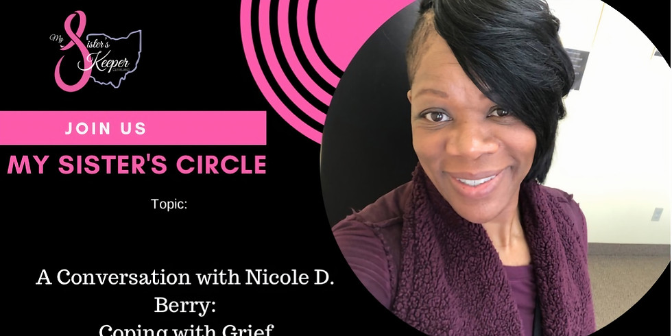 My Sister's Circle: Coping with Grief