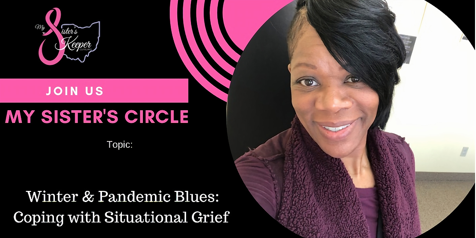 My Sister's Circle: Situational Grief