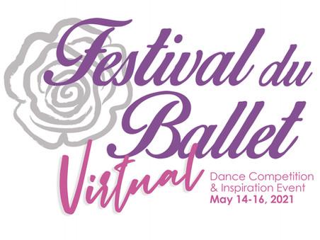 FESTIVAL DU BALLET VIRTUAL COMPETITION AND INSPIRATION EVENT - REGISTRATION OPEN!