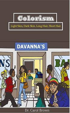 Colorism: Light-Skin, Dark-Skin, Long-Hair, Short-Hair